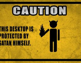 Caution this desktop is protected!